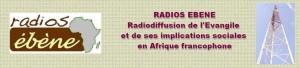 Radios Ebene rediffuse l'évangile