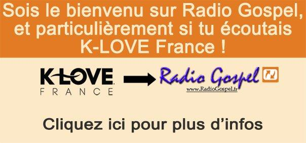 K-Love France transfert son programme sur Radio Gospel